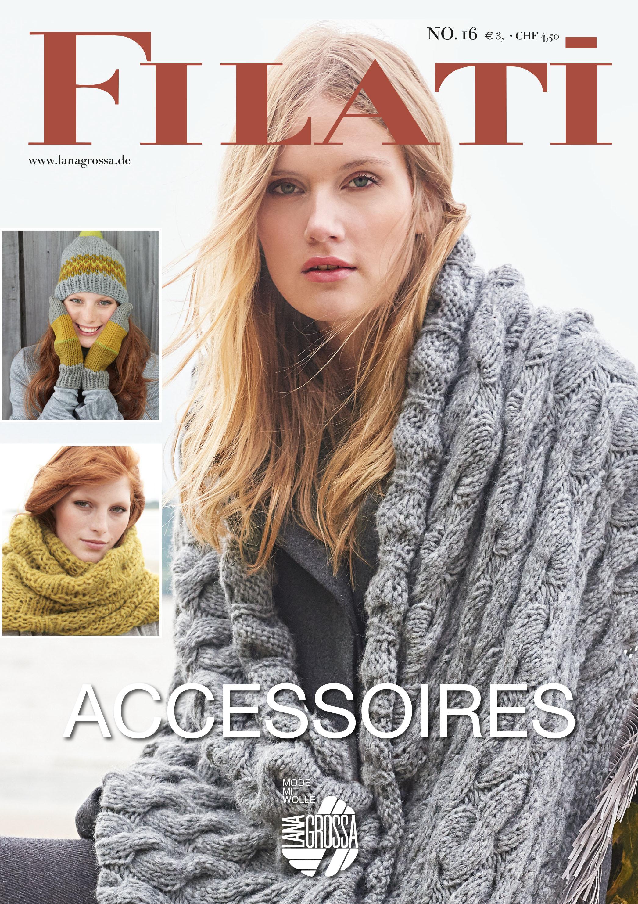 Lana Grossa FILATI Accessoires No. 16   FILATI Accessoires No. 16 ... ae128c1256e1