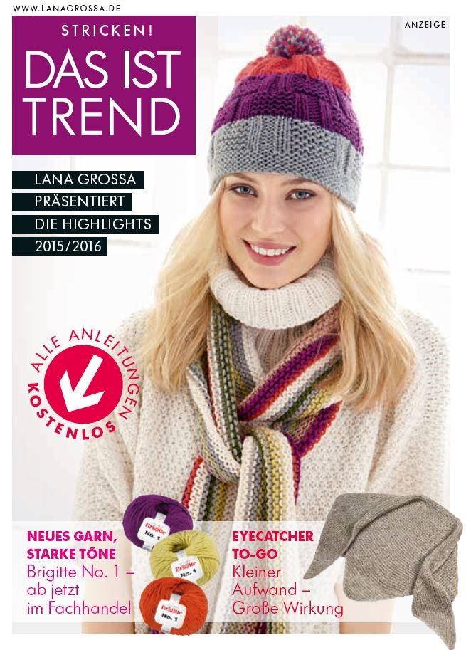 Lana Grossa Das ist Trend
